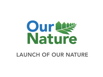 LAUNCH OF OUR NATURE